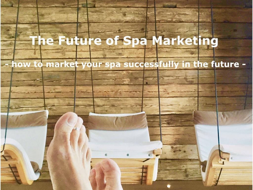 future of spa marketing Anja Eva Keller TalkWellness